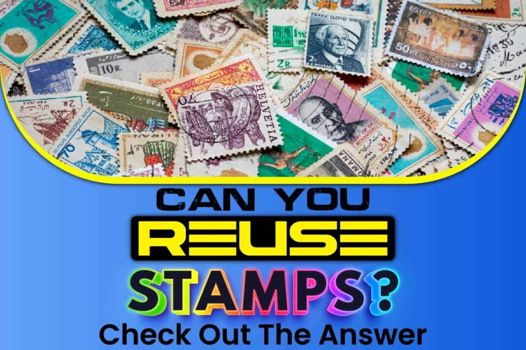 Can You Reuse Stamps