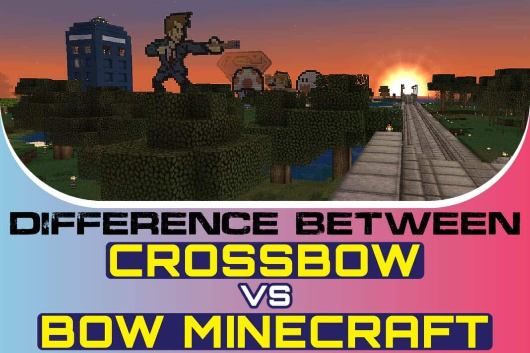 Difference Between Crossbow vs Bow Minecraft