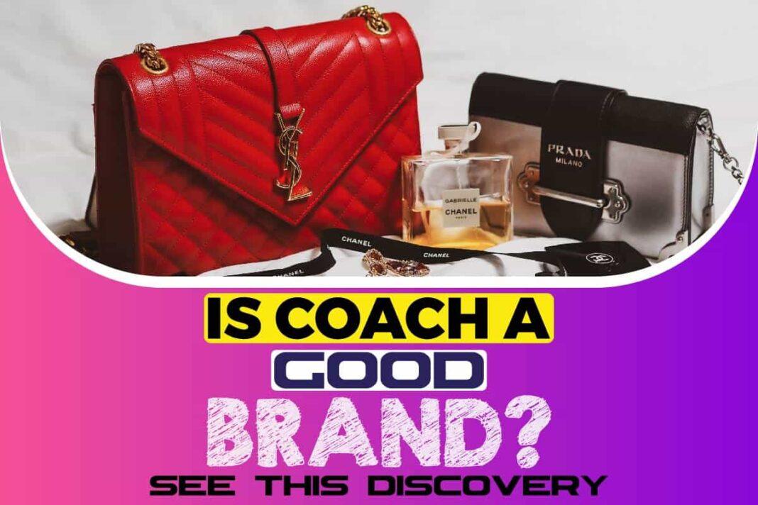 Is Coach A Good Brand