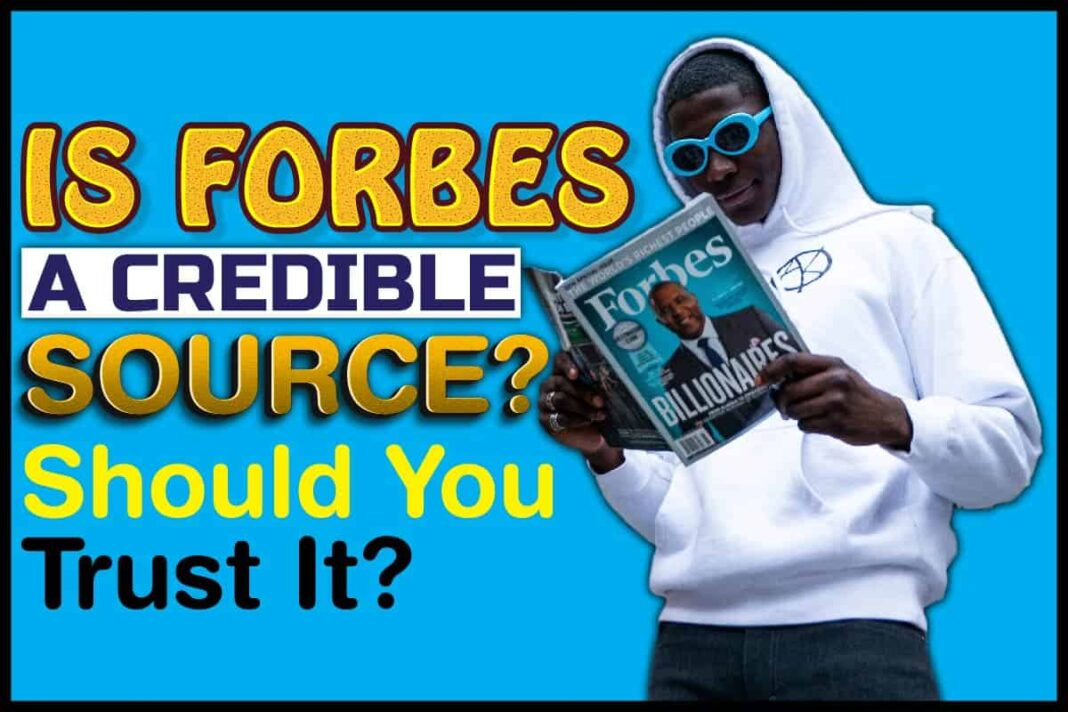 Is Forbes a Credible Source