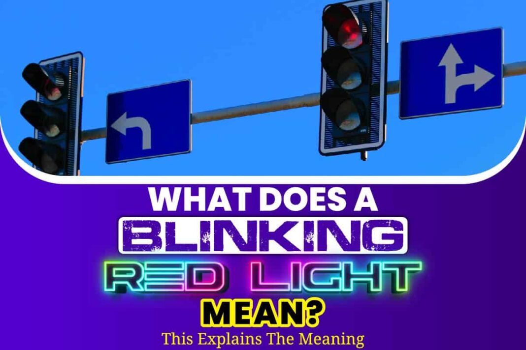 What Does A Blinking Red Light Mean