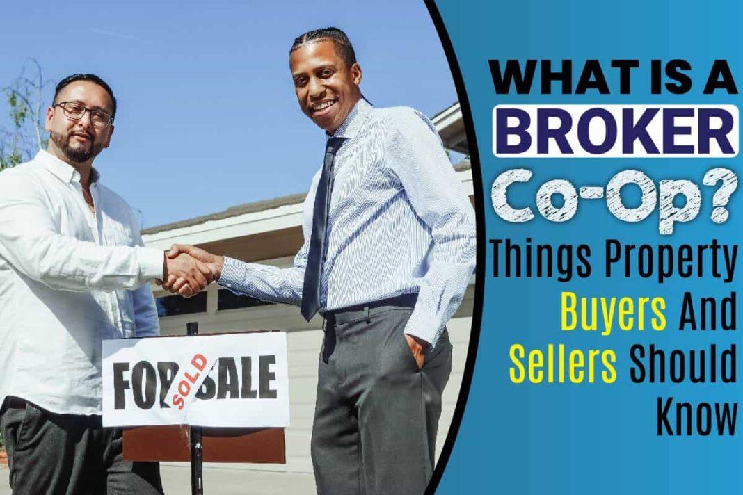 What Is A Broker Co-Op
