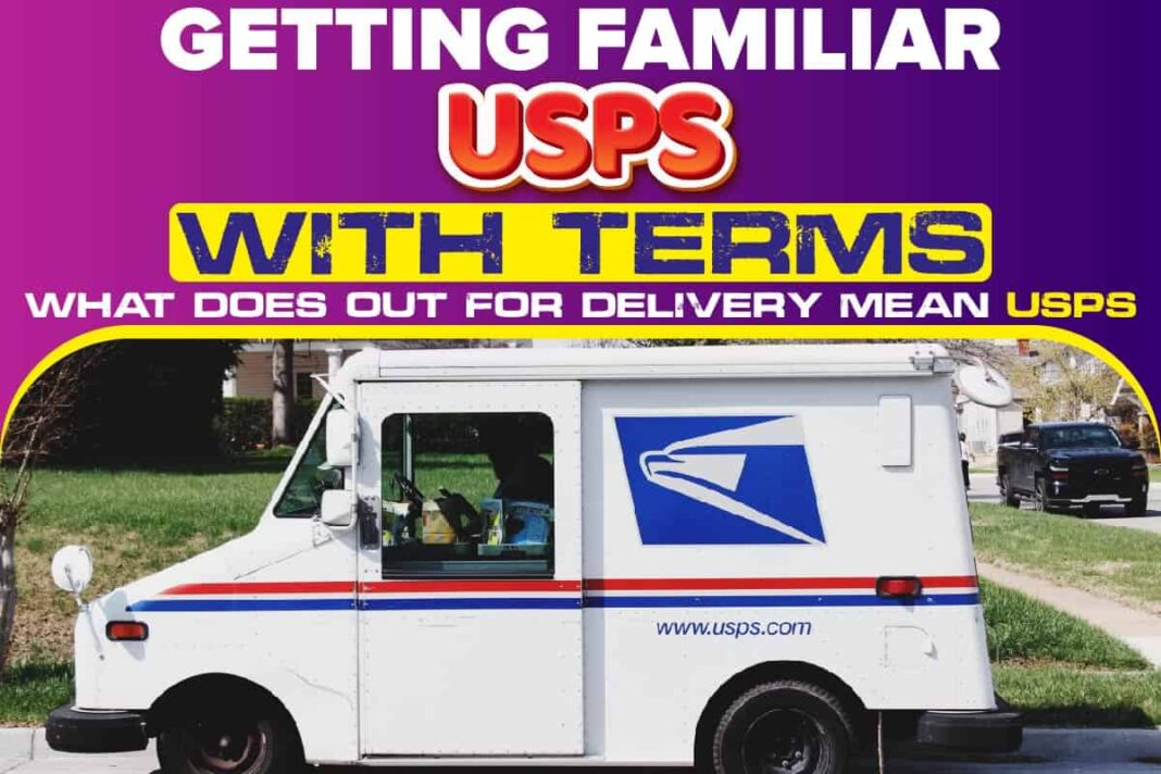 Getting Familiar USPS with Terms