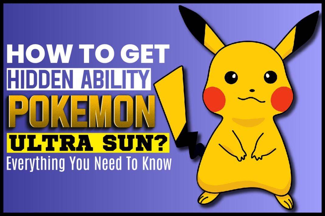 How To Get Hidden Ability Pokemon Ultra Sun