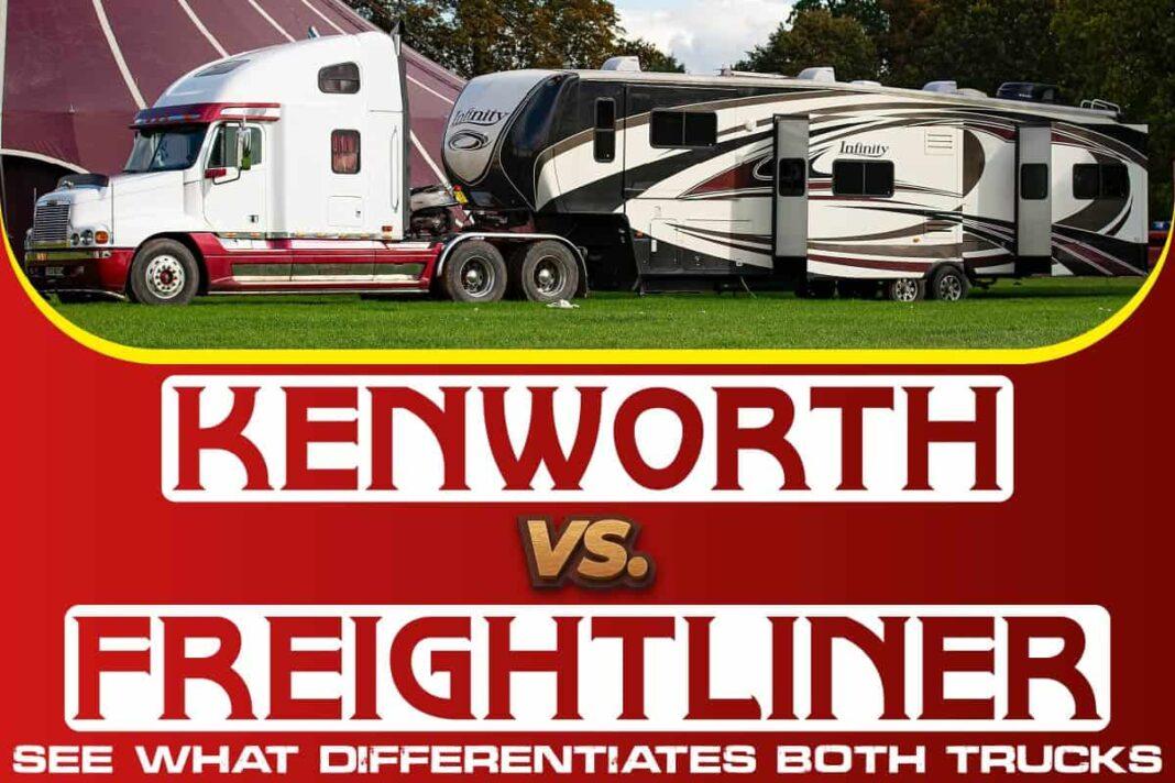 Kenworth vs. Freightliner